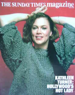 <!--1985-07-21-->The Sunday Times magazine - Kathleen Turner cover (21 July