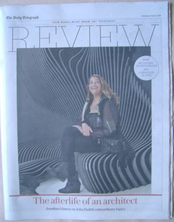 The Daily Telegraph Review newspaper supplement - 9 July 2016 - Zaha Hadid