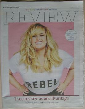 The Daily Telegraph Review newspaper supplement - 2 July 2016 - Rebel Wilson cover