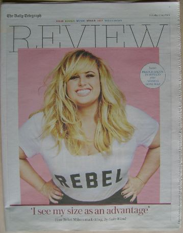 The Daily Telegraph Review newspaper supplement - 2 July 2016 - Rebel Wilso