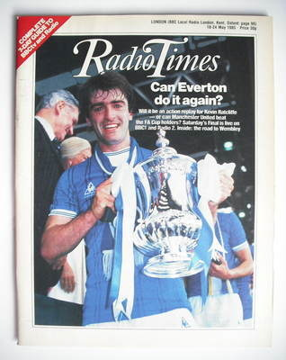 <!--1985-05-18-->Radio Times magazine - Kevin Ratcliffe cover (18-24 May 19