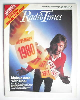 <!--1985-05-25-->Radio Times magazine - Noel Edmonds cover (25-31 May 1985)