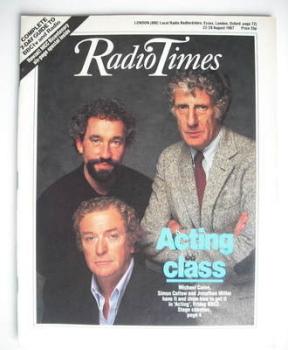 Radio Times magazine - Michael Caine, Simon Callow and Jonathan Miller cover (22-28 August 1987)