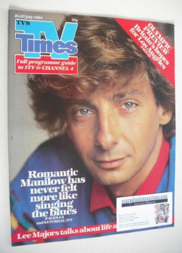 <!--1984-07-21-->TV Times magazine - Barry Manilow cover (21-27 July 1984)
