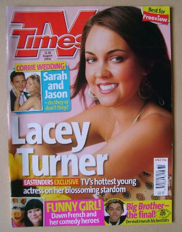<!--2006-08-12-->TV Times magazine - Lacey Turner cover (12-18 August 2006)