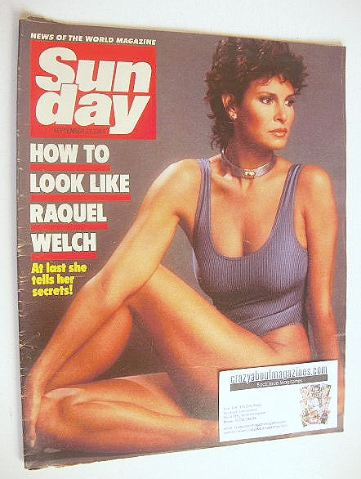 <!--1984-09-23-->Sunday magazine - 23 September 1984 - Raquel Welch cover
