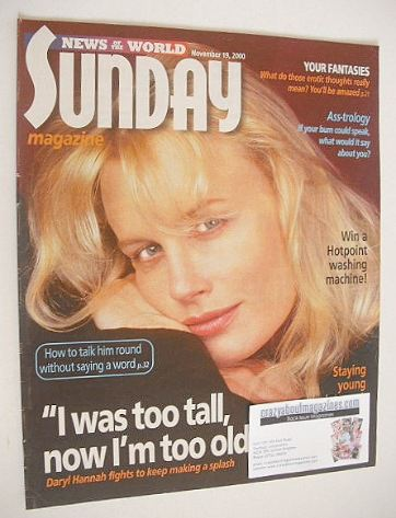 <!--2000-11-19-->Sunday magazine - 19 November 2000 - Daryl Hannah cover