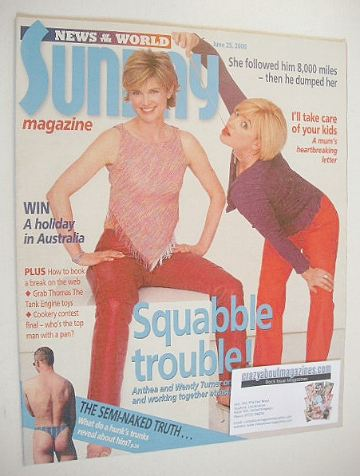 <!--2000-06-25-->Sunday magazine - 25 June 2000 - Wendy and Anthea Turner c