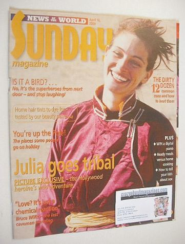 <!--2000-04-16-->Sunday magazine - 16 April 2000 - Julia Roberts cover