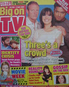 Big On TV magazine - 25 February - 3 March 2007 - Antony Cotton, Kym Marsh and Pal Aron cover