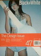 <!--2000-11-->Black and White magazine - November 2000 - No 47 - The Design Issue