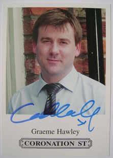 Graeme Hawley autograph (Coronation Street actor)