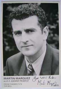 Martin Marquez autograph (ex The Bill actor)