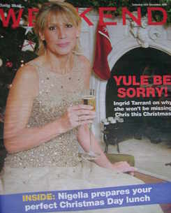 <!--2006-12-16-->Weekend magazine - Ingrid Tarrant cover (16 December 2006)