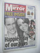 Daily Mirror newspaper - Prince William and Kate Middleton cover (29 April