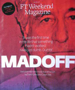 <!--2011-04-09-->FT Weekend magazine - Bernie Madoff cover (9/10 April 2011