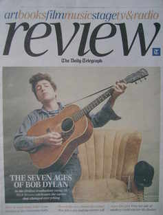 The Daily Telegraph Review newspaper supplement - 30 April 2011 - Bob Dylan