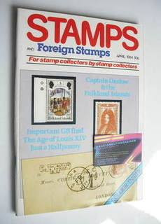 Stamps And Foreign Stamps magazine - April 1984