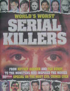 Daily Mirror newspaper supplement - World's Worst Serial Killers