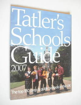 Tatler supplement - Schools Guide 2007