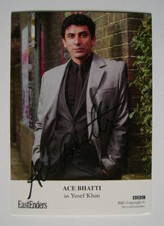 Ace Bhatti autograph (ex EastEnders actor)