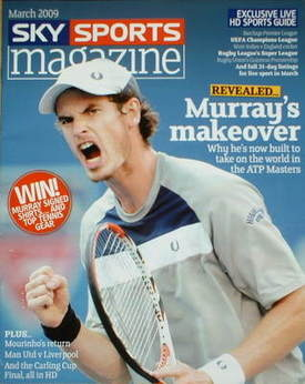 Sky Sports magazine - March 2009 - Andy Murray cover