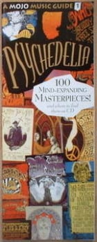 MOJO supplement - Psychedelia - 100 Mind-Expanding Masterpieces
