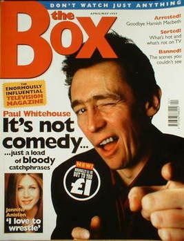 The Box magazine - Paul Whitehouse cover (April 1997/May 1997 - Issue 1)