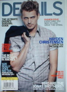 Details magazine - March 2008 - Hayden Christensen cover