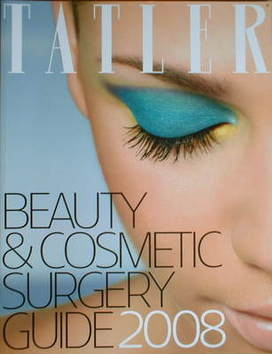 Tatler supplement - Beauty and cosmetic surgery guide 2008