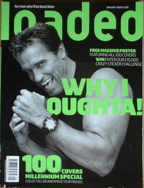 <!--2000-01-->Loaded magazine - Arnold Schwarzenegger cover (January 2000)