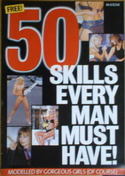 MAXIM supplement - 50 Skills Every Man Must Have