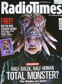 <!--2007-04-21-->Radio Times magazine - Dalek Sec Hybrid cover (21-27 April