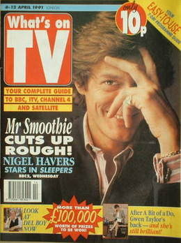 What's On TV magazine - Nigel Havers cover (6-12 April 1991)