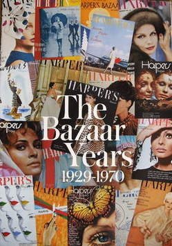 Harper's Bazaar supplement - The Bazaar Years 1929-1970