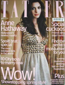 <!--2007-03-->Tatler magazine - March 2007 - Anne Hathaway cover