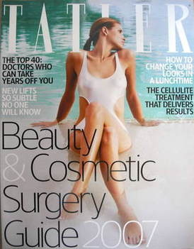 Tatler supplement - Beauty and cosmetic surgery guide 2007
