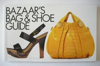 Harper's Bazaar supplement - Bag and Shoe Guide (March 2008)
