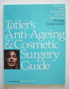 Tatler supplement - Anti-Ageing and Cosmetic Surgery Guide (2005)