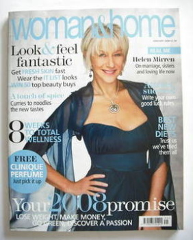 Woman & Home magazine - January 2008 (Helen Mirren cover)