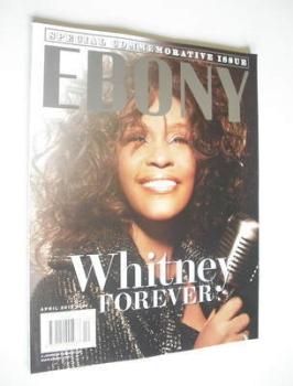 Ebony magazine - Whitney Houston cover (April 2012)