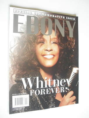 Ebony magazine - Whitney Houston cover (April 2012)