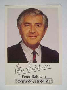 Peter Baldwin autograph (ex Coronation Street actor)