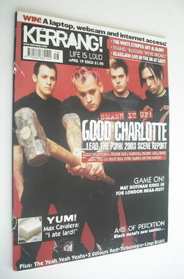 <!--2003-04-19-->Kerrang magazine - Good Charlotte cover (19 April 2003 - I