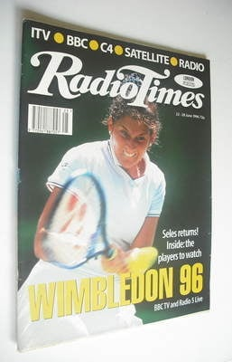 <!--1996-06-22-->Radio Times magazine - Monica Seles cover (22-28 June 1996