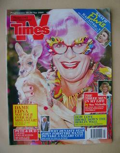 <!--1989-11-18-->TV Times magazine - Dame Edna Everage cover (18-24 Novembe