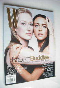 W magazine - May 2006 - Meryl Streep and Lindsay Lohan cover