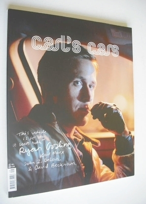 Carl's Cars magazine - Ryan Gosling cover (Fall 2011)