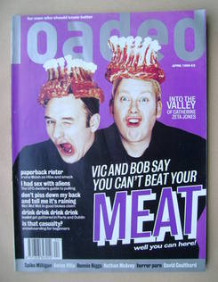 Loaded magazine - Vic Reeves and Bob Mortimer cover (April 1995)