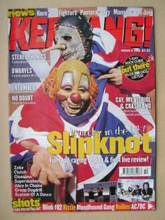 <!--2000-03-11-->Kerrang magazine - Slipknot cover (11 March 2000 - Issue 7